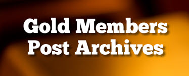 Gold Members Post Archives